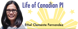 Life of Canadian PI by Ethel Clemente Fernandez